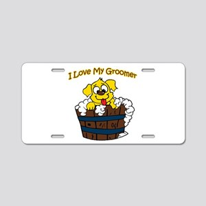I Love My Groomer Aluminum License Plate