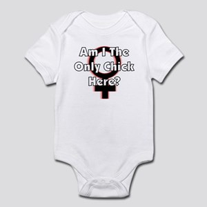 Only chick here Infant Bodysuit