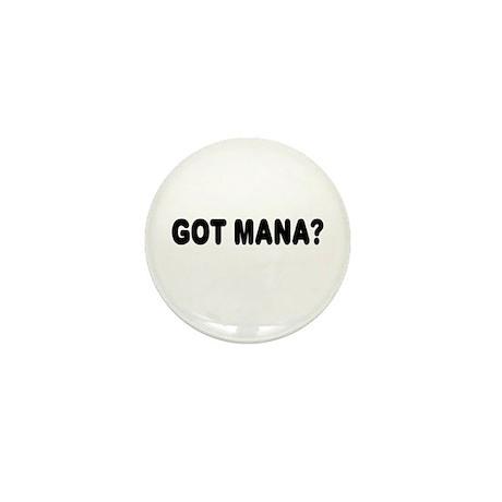 Got Mana Mini Button (10 pack)