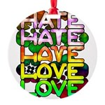 hate2love color Round Ornament