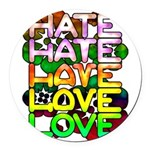 hate2love color Round Car Magnet