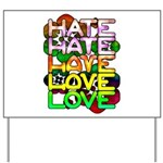 hate2love color Yard Sign