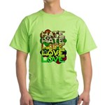 hate2love color Green T-Shirt