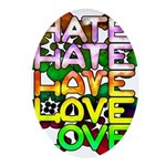 hate2love color Oval Ornament
