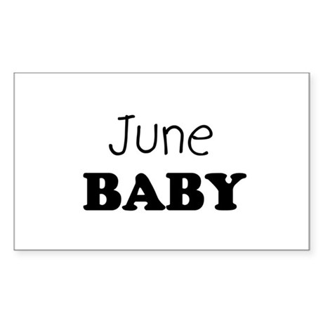 June baby Rectangle Sticker