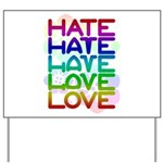 hate2love color2 Yard Sign