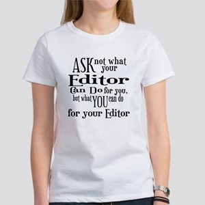 Ask Not Editor Women's T-Shirt
