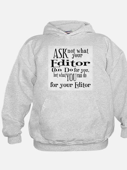 Ask Not Editor Hoodie