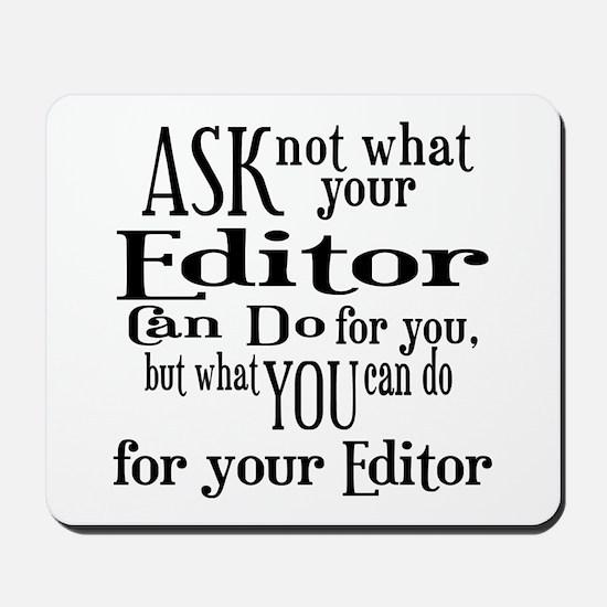 Ask Not Editor Mousepad