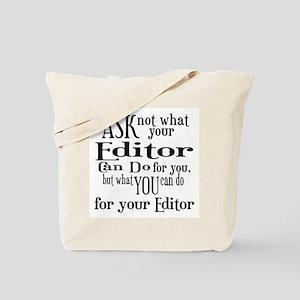 Ask Not Editor Tote Bag
