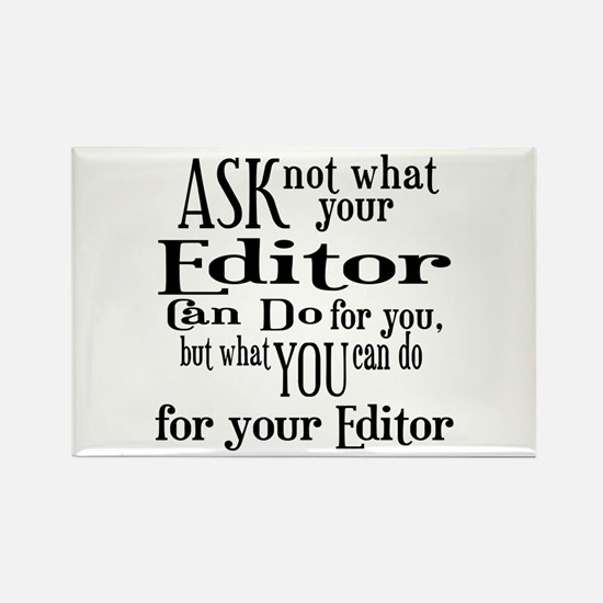 Ask Not Editor Rectangle Magnet