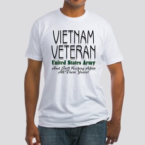 Still Kicking Vietnam Vet Arm Fitted T-Shirt