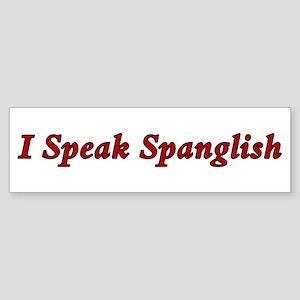 Spanglish Bumper Sticker