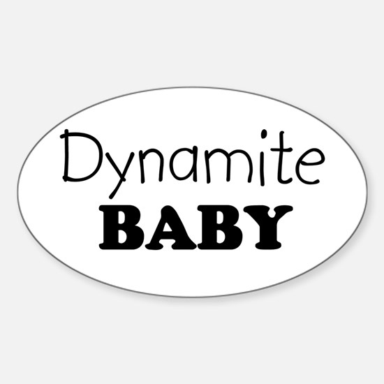 Dynamite baby Oval Decal