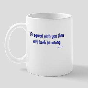 Both Wrong Coffee Mug Mugs