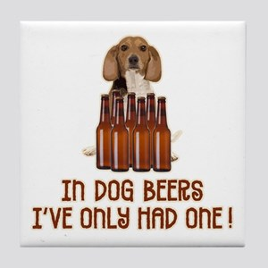 In Dog Beers ... Tile Coaster