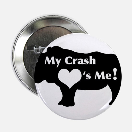 "Crash Love 2.25"" Button"