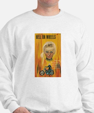 HELL ON WHEELS Sweatshirt