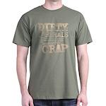 """""""Dirty Liberals"""" Dark T-Shirt"""