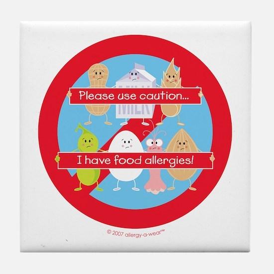 Please Use Caution... I Have Food All Tile Coaster