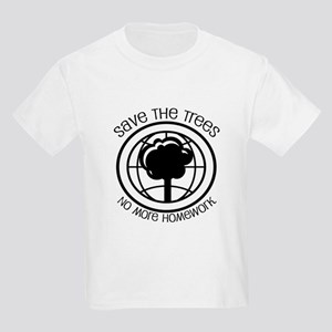 Save the Trees No More Homework Kids Light T-Shirt