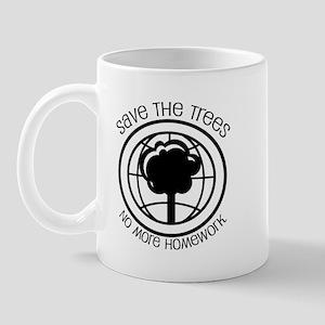 Save the Trees No More Homework Mug