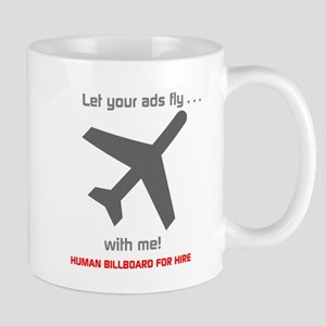 Let Your Ads Fly With Me Mug