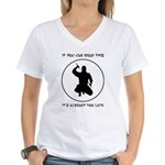 Ninja: If You Can Read This Women's V-Neck T-Shirt
