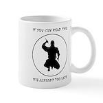 Ninja: If You Can Read This Mug
