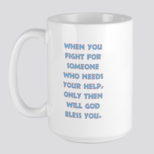 "Nacho Libre ""..God will bless Large Mug"