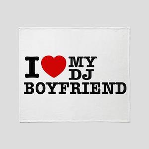 I love my Dj Boyfriend Throw Blanket