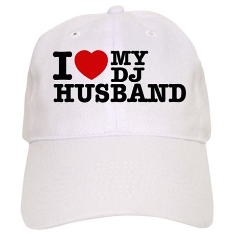 I love my Dj Husband Cap
