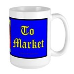 To Market Large Mug