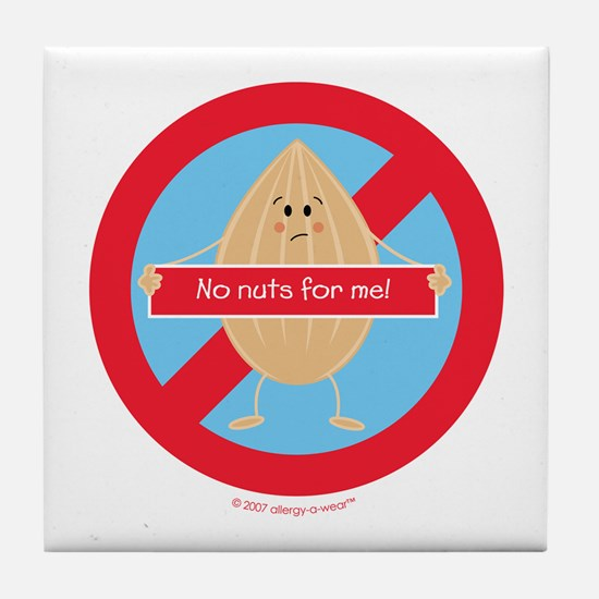 No Nuts For Me! By Allergy-A-Wear™ Tile Coaster
