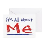 It's all about ME! Greeting Cards (Pk of 10)