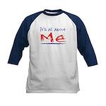 It's all about ME! Kids Baseball Jersey