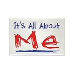 It's all about ME! Rectangle Magnet (100 pack)