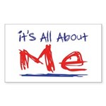 It's all about ME! Rectangle Sticker