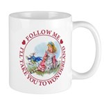 Follow Me To Wonderland Mug