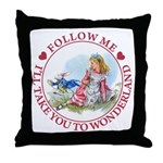 Follow Me To Wonderland Throw Pillow