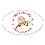 Humpty Dumpty Sticker (Oval)