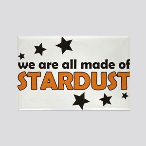 We Are All Made Of Stardust Rectangle Magnet