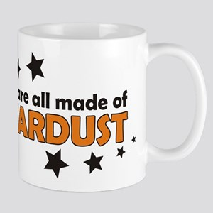 We Are All Made Of Stardust Mug