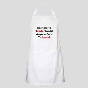 Anyone Care To Learn? Apron