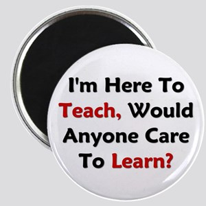 Anyone Care To Learn? Magnet