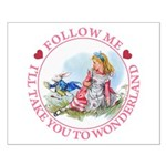 Follow Me To Wonderland Small Poster