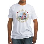 Follow Me To Wonderland Fitted T-Shirt