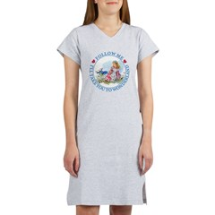 Follow Me To Wonderland Women's Nightshirt