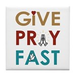 Give Pray Fast Tile Coaster