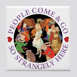 People Come and Go Tile Coaster
